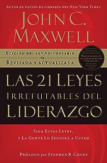 Amazon los 5 niveles de liderazgo demonstrados pasos para las 21 leyes irrefutables del liderazgo siga estas leyes y la gente lo seguir fandeluxe Choice Image