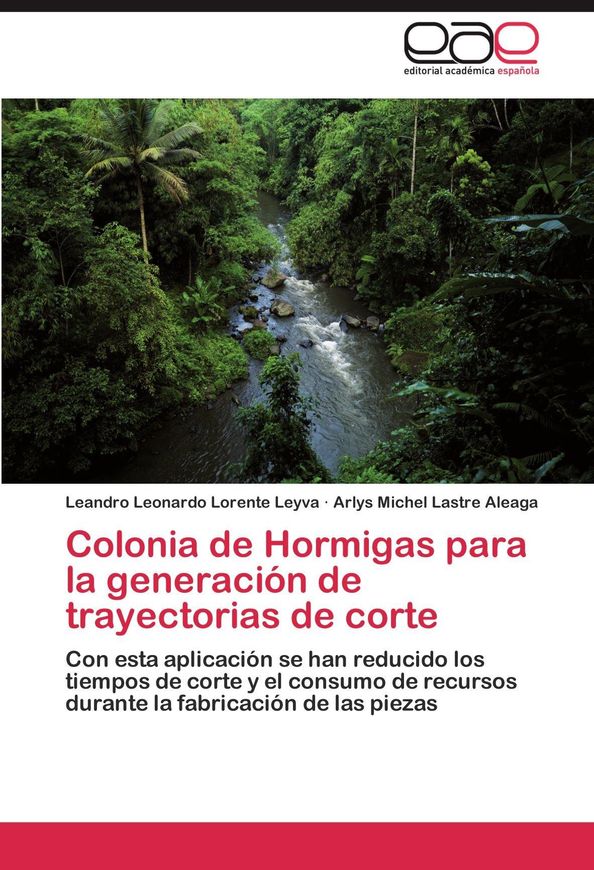 Colonia de Hormigas para la generación de trayectorias de ...