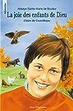 La joie des enfants de Dieu : Claire de Castelbajac, 26 octobre 1953 - 22 janvier 1975