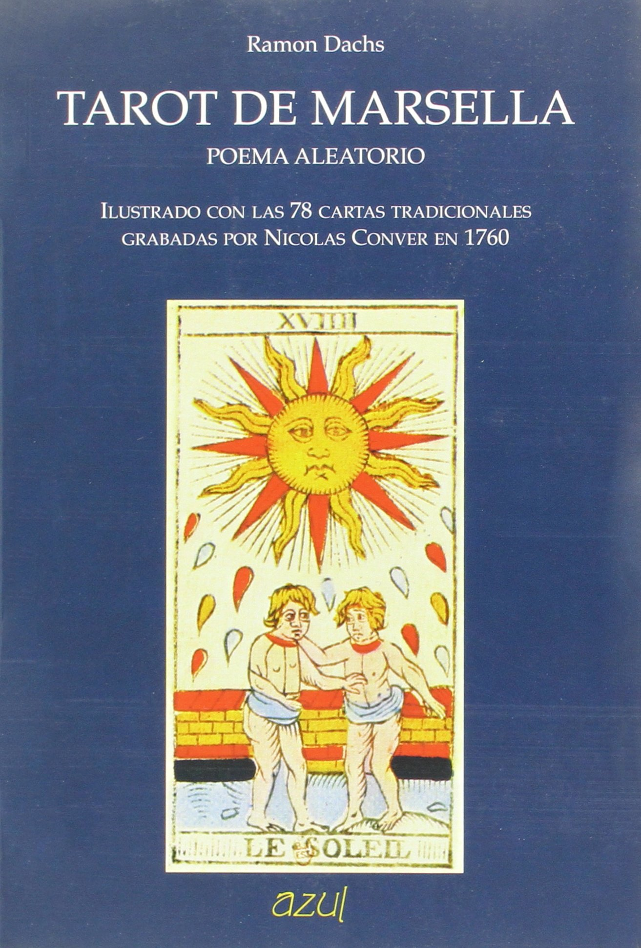 Tarot de Marsella : poema aleatorio: Ramon Dachs ...