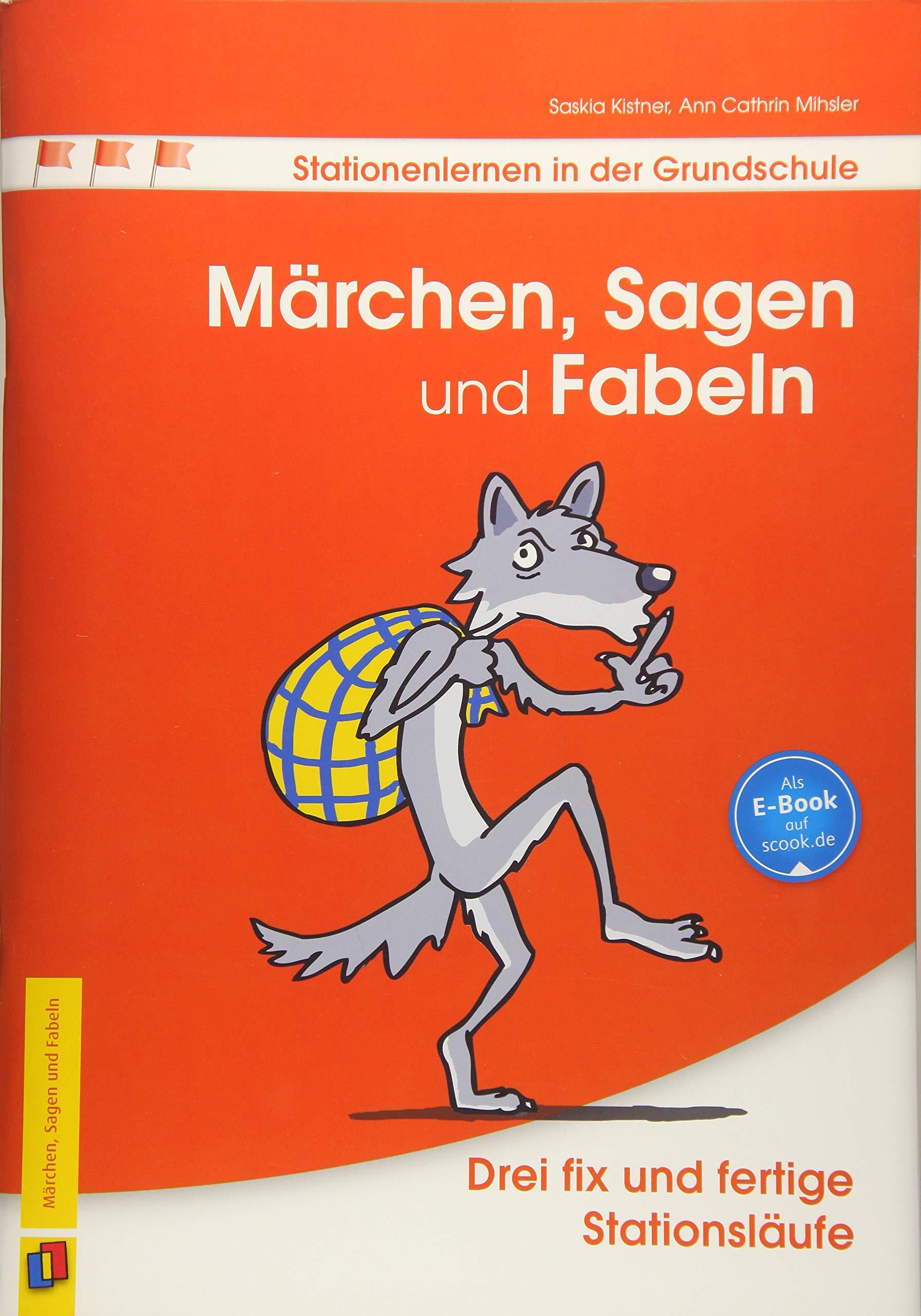 Stationenlernen in der Grundschule Märchen, Sagen und Fabeln ...