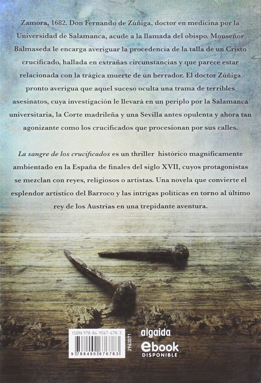 La sangre de los crucificados Algaida Literaria - Algaida Narrativa: Amazon.es: G. Modroño, Félix: Libros