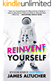 Reinvent Yourself