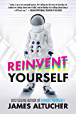 Reinvent Yourself (English Edition)