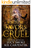 Fortune Favors the Cruel (Dark Maji Book 1)