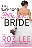 The Backdoor Billionaire's Bride (Billionaire Brides Book 1)