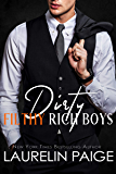 Dirty Filthy Rich Boys: A Prologue (Dirty Duet)