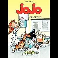 Jojo - Tome 16 - Jojo vétérinaire (French Edition)