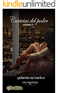 Caricias del poder (Clan MacKinlay nº 2) (Spanish Edition)