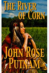 The River of Corn Kindle Edition