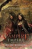 The Kingmakers (Vampire Empire Book 3)