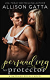 Persuading Her Protector: A Napoline Royals Novel
