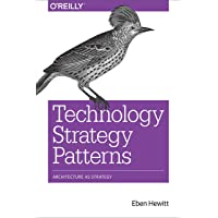 Technology Strategy Patterns: Analyzing and Communicating Architectural Decisions