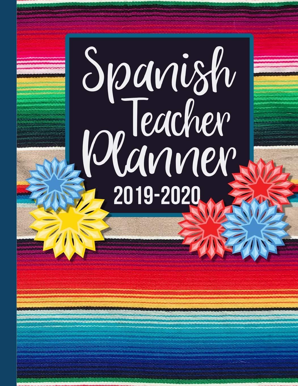 Spanish Teacher Planner 2019-2020: A 40-Week Undated Lesson ...