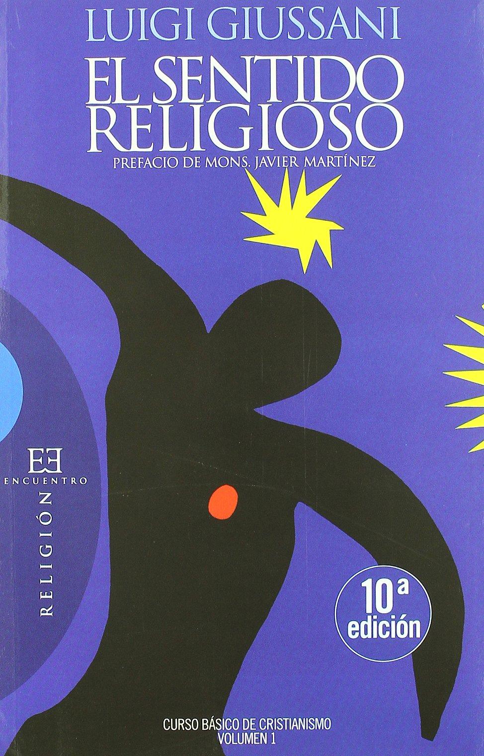 ... Curso Básico de Cristianismo Volumen 1 Ensayo: Amazon.es: Luigi Giussani, Javier Martínez Martínez, José Miguel Oriol López-Montenegro: Libros