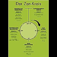 Der Zen-Kreis: Die Essenz des Zen für Anfänger und Meister von enO (German Edition)
