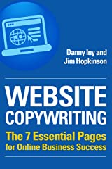 Website Copywriting: The 7 Essential Pages for Online Business Success (Business Reimagined Series Book 1) Kindle Edition