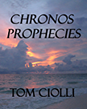 Chronos Prophecies: The Rise of the Telepaths - Book three of the Chronos Military Science Fiction series