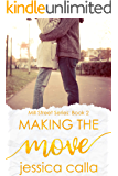 Making the Move (Mill Street Series Book 2)