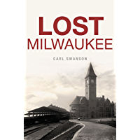 Lost Milwaukee book cover