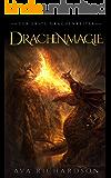 Drachenmagie (Die Erste Drachenreiter  3)