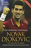 Novak Djokovic and the Rise of Serbia: The Sporting Statesman