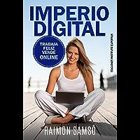 Imperio Digital: Trabaja Feliz, Vende Online