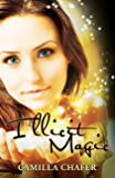 Illicit Magic (Stella Mayweather Series Book 1)