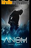ANOM: Awakening (The ANOM Series Book 1)