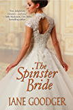 The Spinster Bride (Lords and Ladies Series)