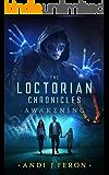 The Loctorian Chronicles Awakening