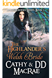 The Highlander's Welsh Bride: A Scottish Medieval Romantic Adventure (Hardy Heroines Book 5)