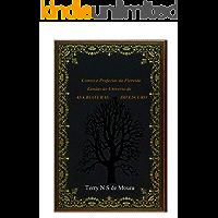 Contos e profecias da floresta: Lendas do Universo de AS CRIATURAS DO ESCURO