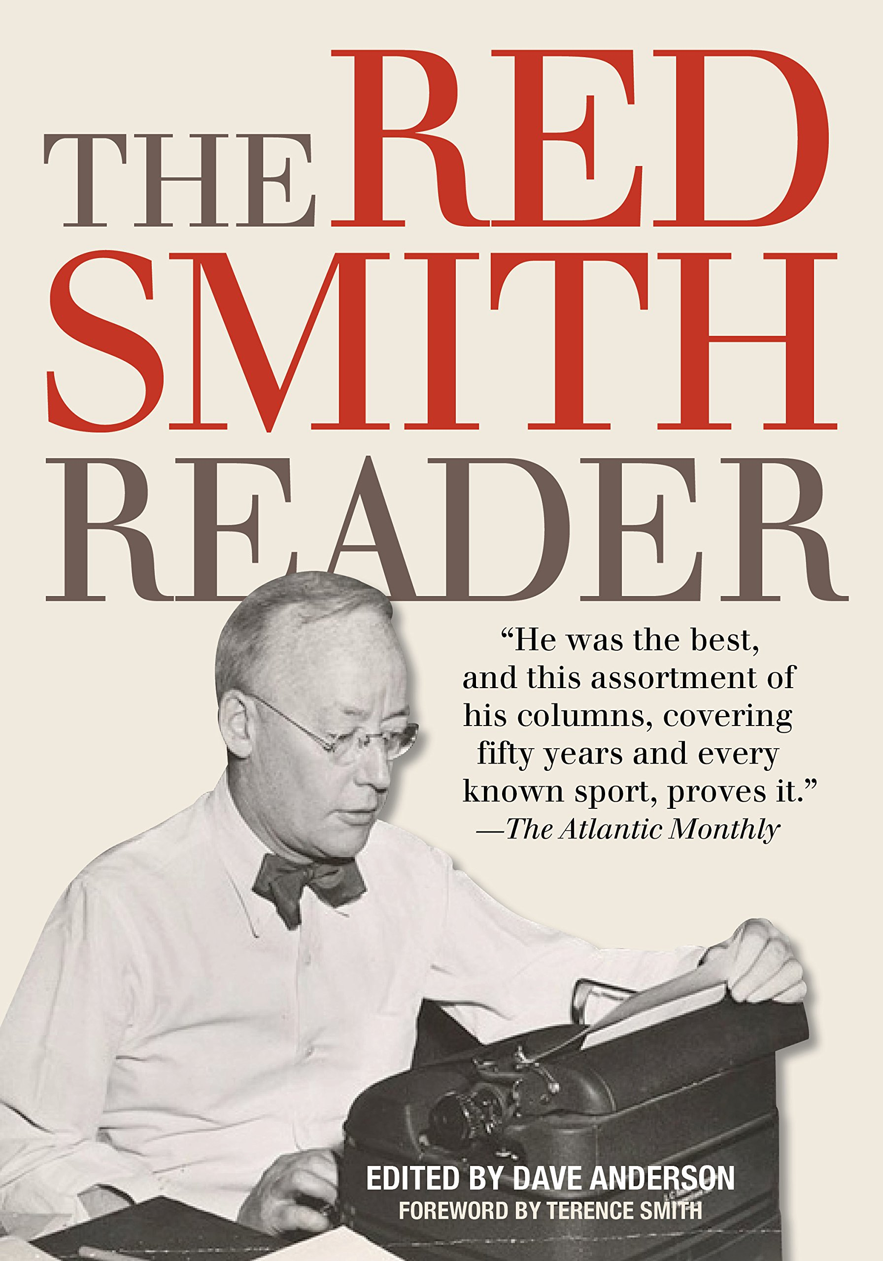 The Red Smith Reader by Skyhorse Publishing