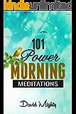 101 Power Morning Meditations