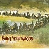 Paint Your Wagon (Soundtrack)