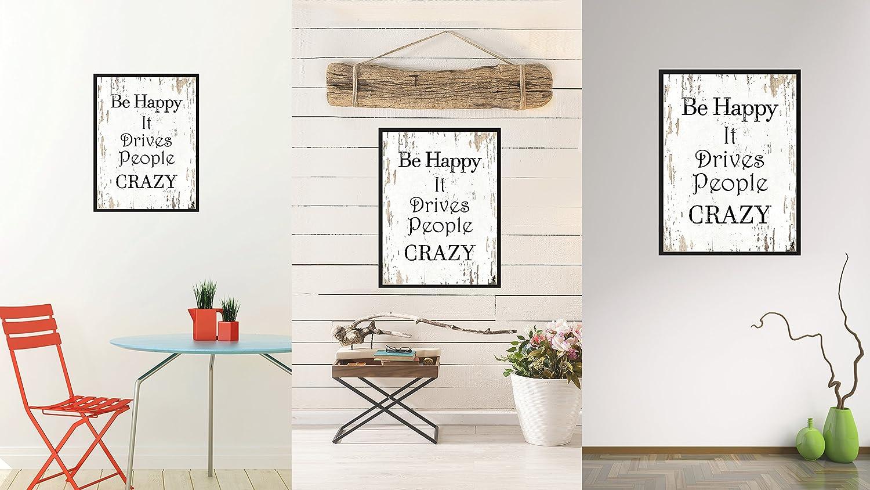 Aqua 7 x 9 Spot Color Art QUOTEBEACH010-111028AQ79B SpotColorArt Be Happy It Drives People Crazy Framed Canvas 7 x 9