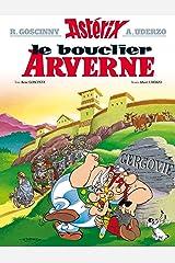 Astérix - Le Bouclier arverne - n°11 (French Edition) Kindle Edition