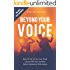 Beyond Your Voice: Raise The Bar On Your Live Shows. Connect With Your Audience. Deliver Captivating Performances.