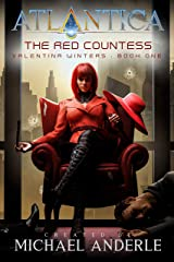 The Red Countess: An Atlantica Universe Adventure (Valentina Winters Book 1) Kindle Edition