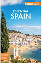 Fodor's Essential Spain 2020 (Full-color Travel Guide) Kindle Edition