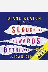 Slouching Towards Bethlehem Audible Audiobook