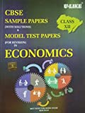 U Like CBSE Economics Class 12 Sample Papers Solved for 2018 Exams