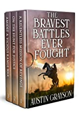 The Bravest Battles Ever Fought: A Historical Western Adventure Book Kindle Edition