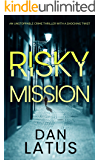 RISKY MISSION an unstoppable crime thriller with a shocking twist (Frank Doy Book 1)