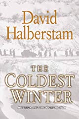 The Coldest Winter: America and the Korean War Kindle Edition
