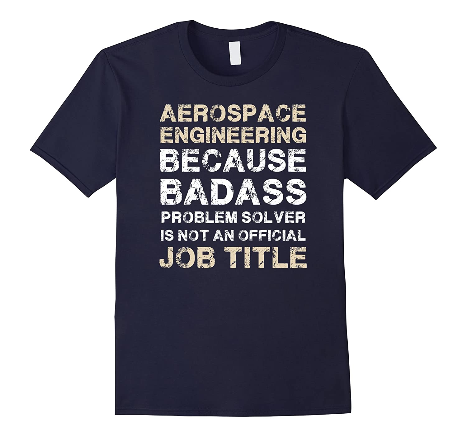 Not An Official Job Title Aerospace Engineering T-Shirt-TJ