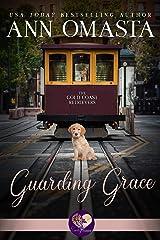 Guarding Grace (Gold Coast Retrievers Book 3) Kindle Edition
