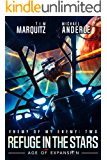 Refuge in the Stars: An Alien Galactic Military Science Fiction Adventure (Enemy of my Enemy Book 2)