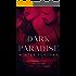 Dark Paradise (Montgomery Brothers Book 1)